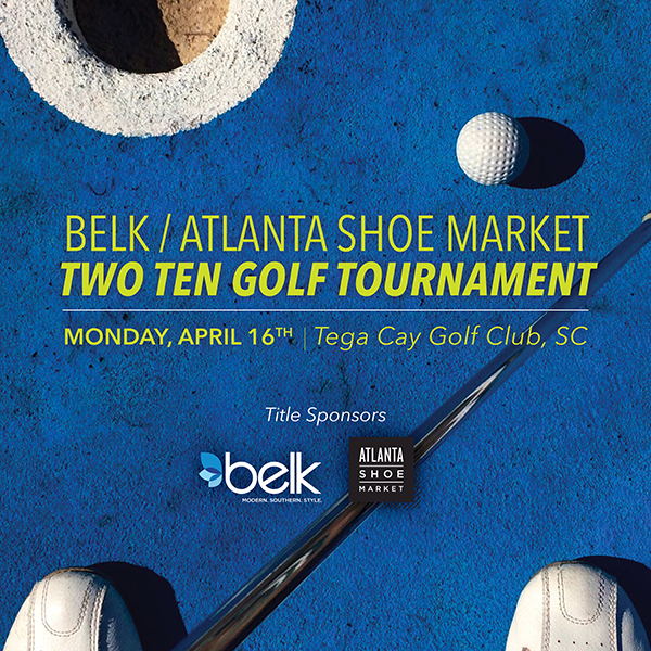 Belk/Atlanta Shoe Market/Two Ten Golf Tournament @ Tega Cay Golf Club | Tega Cay | South Carolina | United States