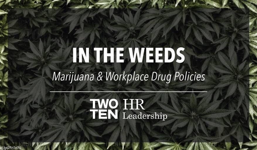 HR Leadership Lunch and Learn: In the Weeds - Marijuana & Workplace Drug Policies @ Webinar